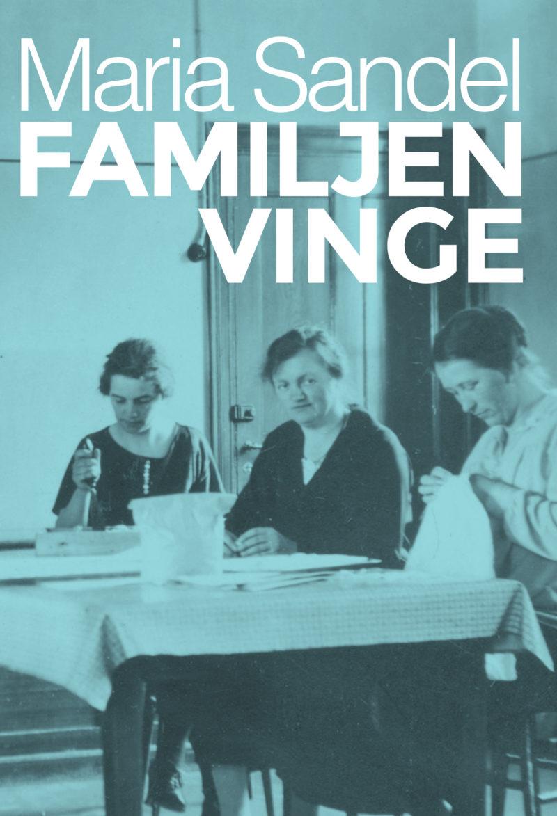 Recension: Familjen Vinge av Maria Sandel