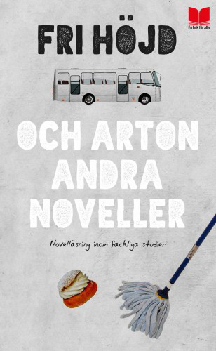 Recension: Fri höjd och arton andra noveller- antologi