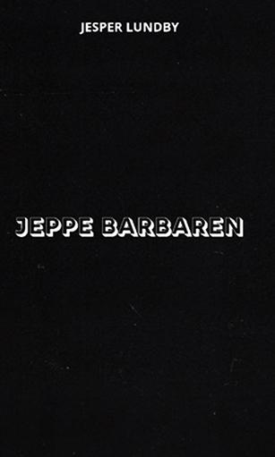 Recension: Jeppe Barbaren av Jesper Lundby
