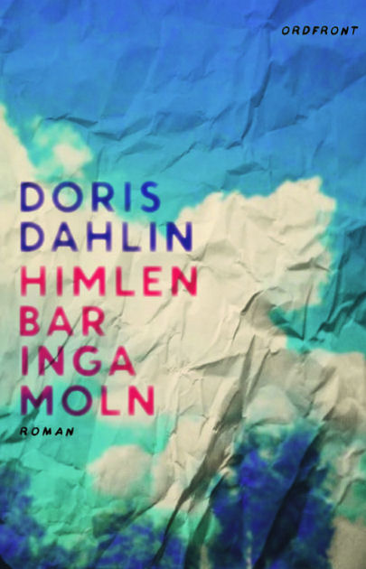 Recension: Himlen bar inga moln av Doris Dahlin